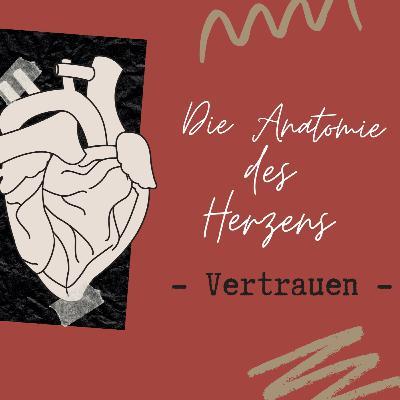 Die Anatomie des Herzens: Vertrauen (Psalm 23) // Friedrich Honay