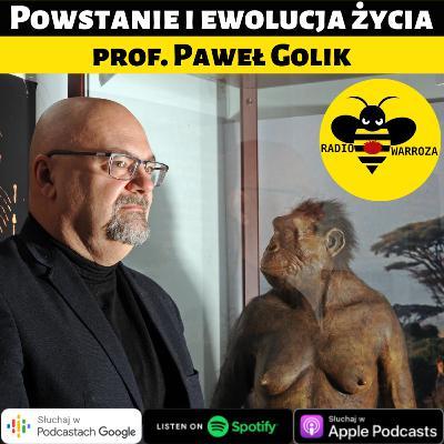 Powstanie i ewolucja życia - prof. Paweł Golik - 1/2