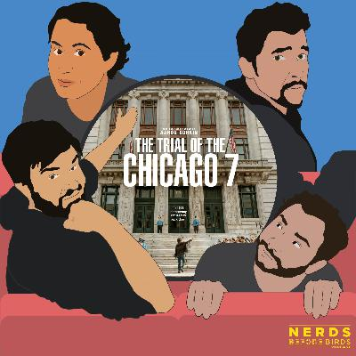 135. The Trial of the Chicago 7