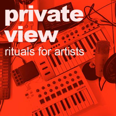 Private View | Rituals for Artists