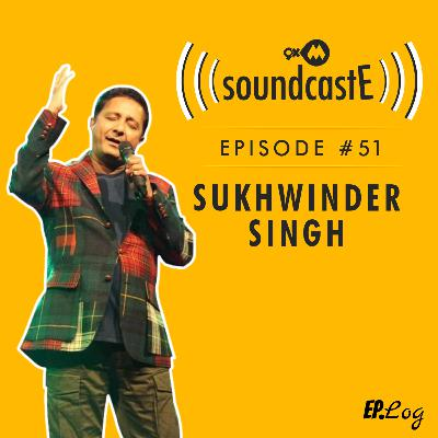 Ep.51: 9XM SoundcastE -Sukhwinder Singh