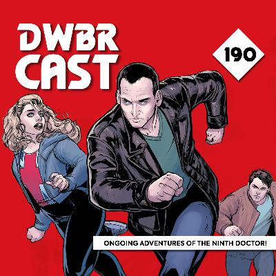 DWBRcast 190 - Ongoing Adventures of the Ninth Doctor, da Titan Comics!