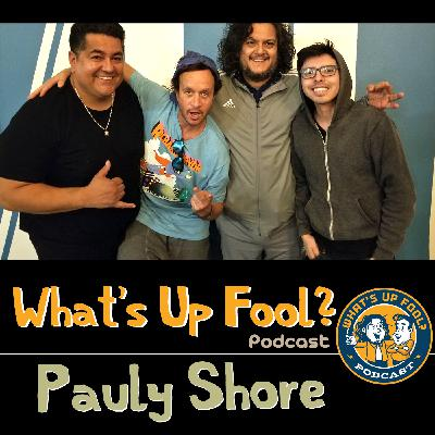 Ep 277 - Pauly Shore