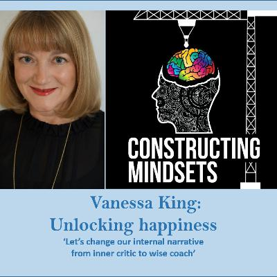 Episode 18 - Unlocking Happiness With Vanessa King