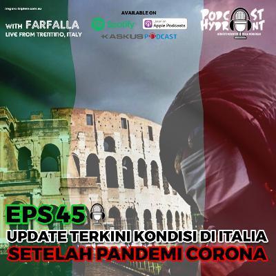 45. Update Terkini Kondisi di Italia Setelah Pandemi Corona with Farfalla (LIVE from ITALY)