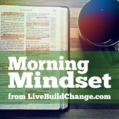 HAPPY NEW YEAR! December 31 Morning Mindset from Live Build Change