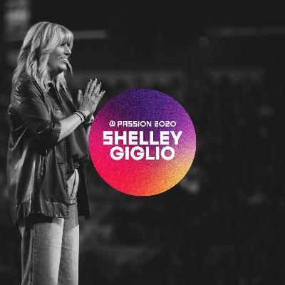 Passion 2020 : Shelley Giglio