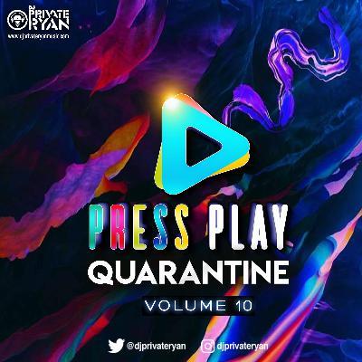 Private Ryan Presents Press Play Quarantine Volume 10 (Still Inside) clean