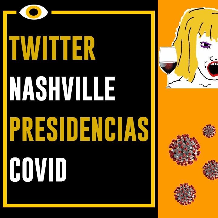 Apenas Vejo-Twitter, Nashville, Presidenciais 2021 e COVID