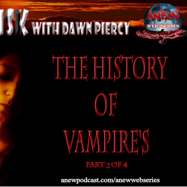 The History of Vampires Part 2 of 4