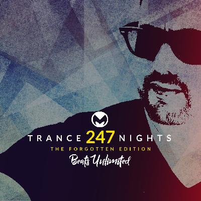 247 Trance Nights Volume 0247 | Tracks from the Vault I