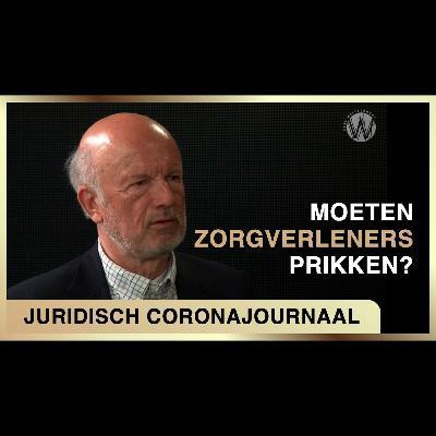 Moeten zorgverleners prikken? - Juridisch coronajournaal #7