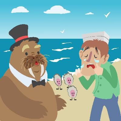 Take a Glimpse Through the Looking Glass- Storytelling Podcast for Kids - The Walrus and the CarpenterE:107