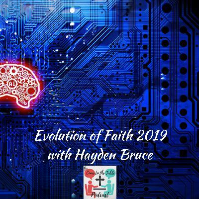 Evolution of Faith 2019 with Hayden Bruce