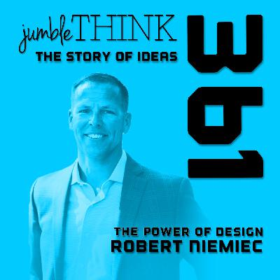 The Power of Design with Robert Niemiec