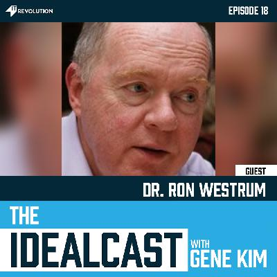 Patterns of Generative Cultures: How They Can Be Destroyed and the Importance of Trust with Dr. Ron Westrum