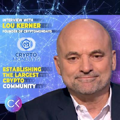 🏟Establishing the Largest Crypto Community (w/ Lou Kerner & Constantin Kogan)