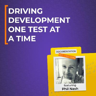 Driving Development One Test at a Time