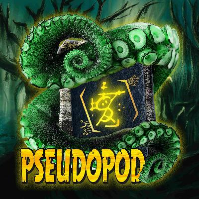 PseudoPod 732: Devil Gonna Catch You in the Corners