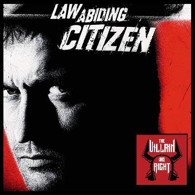 153: Law Abiding Citizen