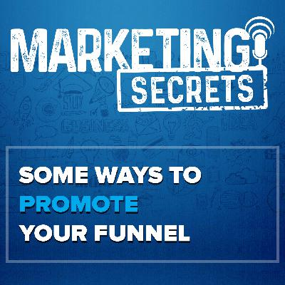 Some Ways To Promote Your Funnel