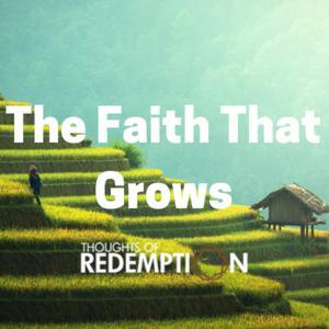 The Faith That Grows