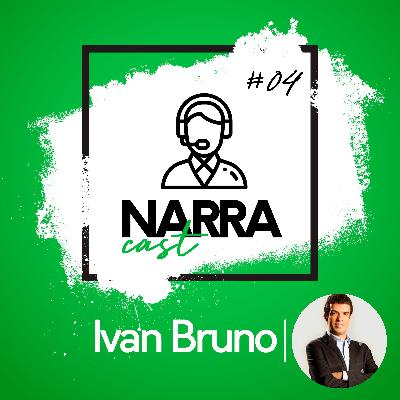 NarraCast #04 Ivan Bruno