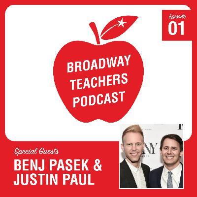 Ep 1 - Pasek & Paul (Dear Evan Hansen, Greatest Showman)