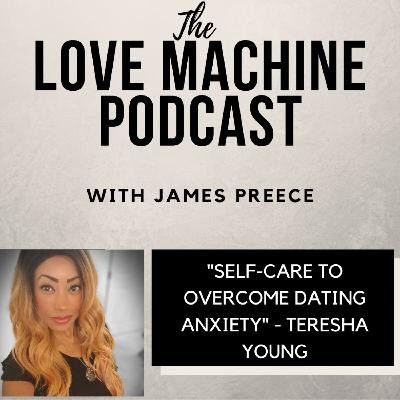 Self-Care to Overcome Dating Anxiety with Teresha Young