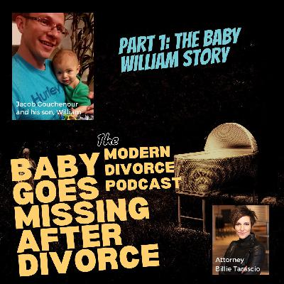 Part 1: Baby William goes missing after a divorce