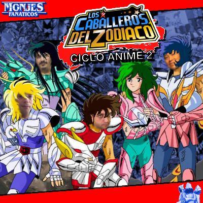 182 - Ciclo Anime 2: Los Caballeros del Zodiaco - Final