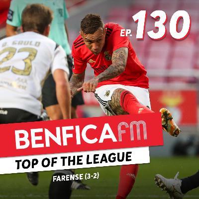 #130 - Benfica FM   Benfica x Farense (3-2)