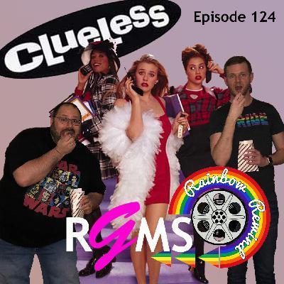RGMS EP 124: Clueless (Rainbow Rewind)