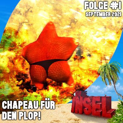 Folge #1   Chapeau für den Plop!