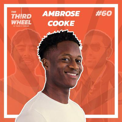 "#60 ft. Ambrose Cooke - Co-founding Fanbytes, ""Black Privilege"" & Astral Projections"