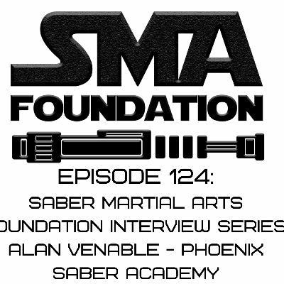 Episode 124- SMAF Interview Alan Venable