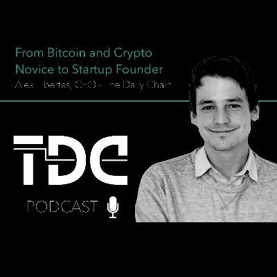 From Bitcoin and Crypto novice to Startup Founder