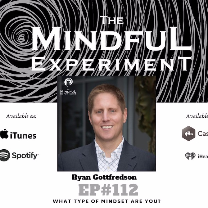 EP#112 - What is your Mindset Type?