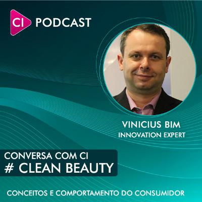 Conversa com CI #2 - Clean Beauty conceitos, fontes de pesquisa e consumidor