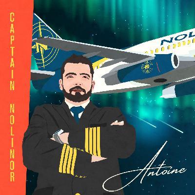 Du Charles de Gaulle à Nolinor avec Antoine