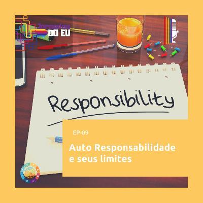 EP-9 Auto Responsabilidade e seus limites