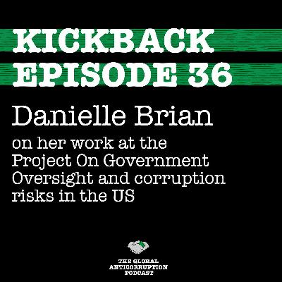 36. Danielle Brian on her work at the Project On Government Oversight and corruption risks in the US