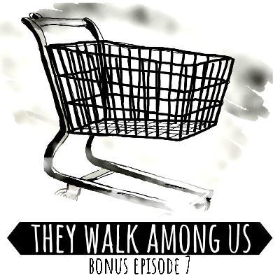 Bonus Episode 7