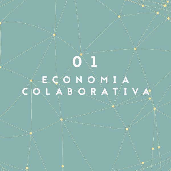 01. Economia colaborativa
