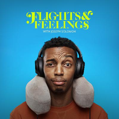 Introducing Flights & Feelings