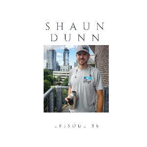 Episode 88 Shaun Dunn