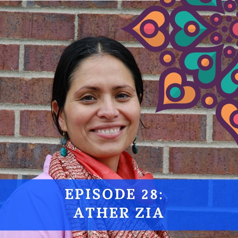 Episode 28 - Ather Zia
