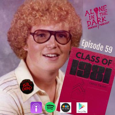 Ep. 59 Class of 81