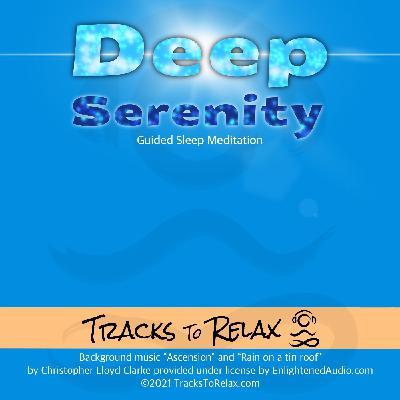 Deep Serenity Sleep Meditation