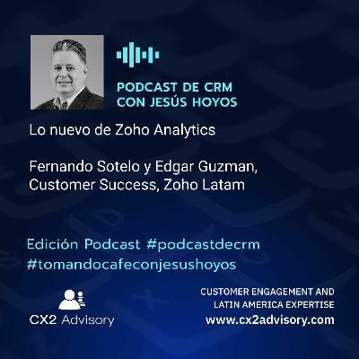 Edición Podcast - Tomando Café Con Jesús Hoyos  Lo Nuevo De Zoho Analytics #tomandocafeconjesushoyos
